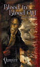 Blood In, Blood Out (Vampire: The Requiem Novel #2)