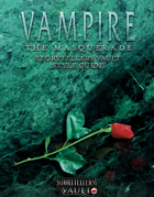 Vampire the Masquerade: Storytellers Vault Style Guide