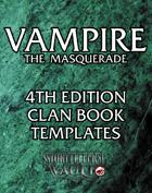 Vampire the Masquerade 4th Edition Clan Book Templates