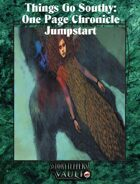Things Go Southy: One Page Chronicle  Jumpstart