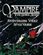 Vampire: The Dark Ages Storytellers Vault Style Guide