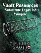 Vault Resources: Substitute Logos for Vampire