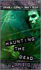 Orpheus: Haunting the Dead (Novel)