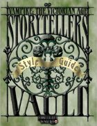 Vampire: The Victorian Age Storytellers Vault Style Guide