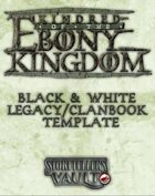 Kindred of the Ebony Kingdom Black & White Legacybook Templates (InDesign)