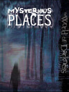 World of Darkness: Mysterious Places