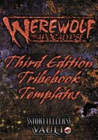 Werewolf: The Apocalypse 3rd Edition Tribebook Templates