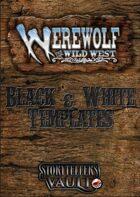 Werewolf: The Wild West Black & White Templates