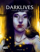 Darklives: Faces of Kindred