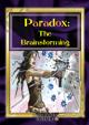 Paradox: The Brainstorming