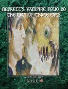 Beckett's Vampire Folio 20: The Way of the Three Eyes
