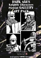 Dark Ages Knightly Characters Gallery