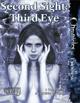 Second Sight: Third Eye