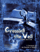 Crossing the Veil Second Edition