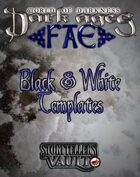 Dark Ages: Fae Black & White Templates