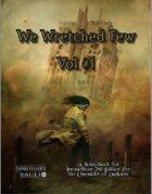 We Wretched Few Vol 1