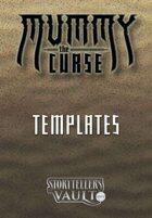 Mummy: The Curse Templates