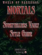 World of Darkness: Mortals Storytellers Vault Style Guide
