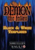 Demon: The Fallen Black & White Templates