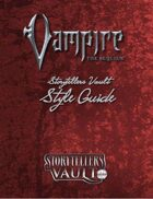 Vampire: The Requiem Storytellers Vault Style Guide