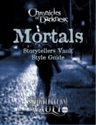 Chronicles of Darkness: Mortals Storytellers Vault Style Guide