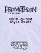 Promethean: The Created Storytellers Vault Style Guide