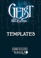 Geist: The Sin-Eaters Templates