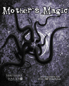 Mother's Magic