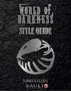 World of Darkness Storytellers Vault Style Guide