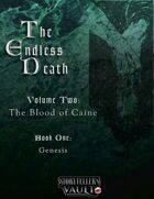 The Endless Death, Volume Two: The Blood of Caine