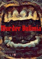 Murder Bulimia