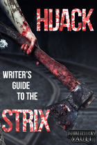 HIJACK: The Writer's Guide to the Strix