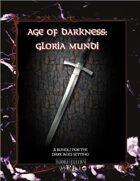 Age of Darkness: Gloria Mundi [BUNDLE]