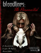 Bloodlines: The Resurrected