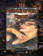 100 Children of Gaia Kinfolk