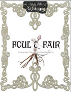 Foul and Fair: Features and Echoes for Dark Ages Fae
