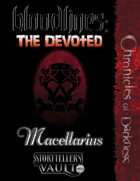 Bloodlines: The Devoted — Macellarius