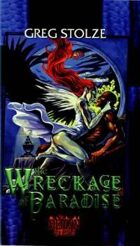 Trilogy of the Fallen Book 3: The Wreckage of Paradise