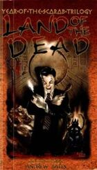 Land of the Dead (Year of the Scarab Trilogy Book 3)