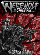 The Rise of the Garou: The Savage Age Volume Two