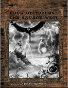 Book of Totems; The Savage West