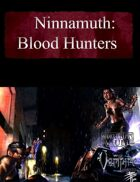 Ninnamuth: Blood Hunters