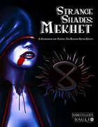 Strange Shades: Mekhet