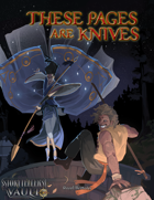 These Pages Are Knives: Night's Canopy Style