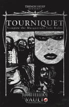 Tourniquet: Solo rules for Vampire the Masquerade