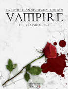 Vampire, Twentieth Anniversary Edition: The Classical Age