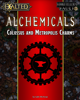 2e Alchemicals: Collosus and Metropolis