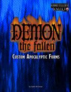 Demon Custom Apocalyptic Forms