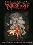 The Art of: Werewolf the Apocalypse