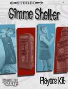 Gimme Shelter Players Kit